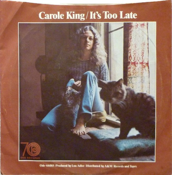 Carole King It's Too Late