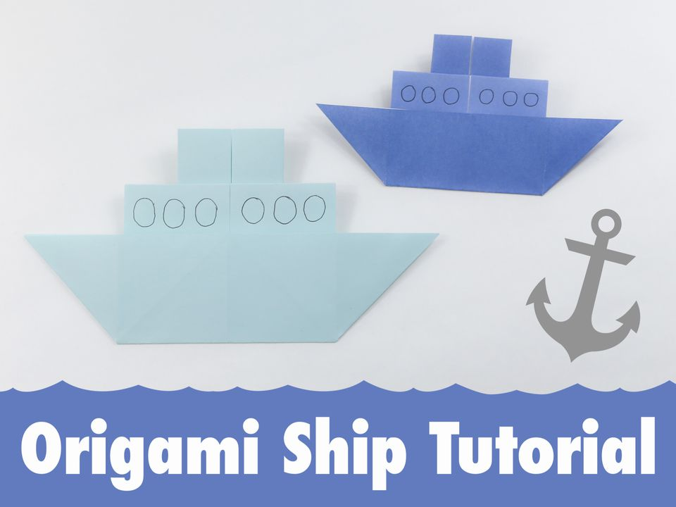Origami Ship Tutorial