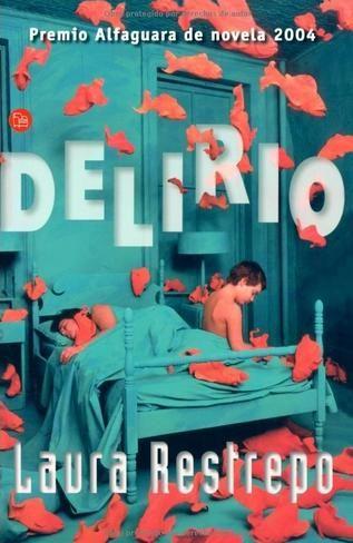 Delirio, de Laura Restrepo