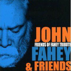 John Fahey - Friends of Fahey Tribute CD Cover