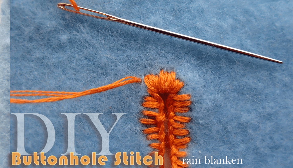 Buttonhole Stitch Tutorial - Photos and Instructions