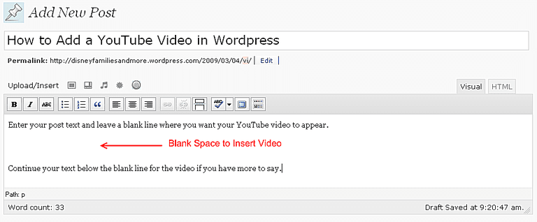 Embed a YouTube Video in Wordpress Step 1