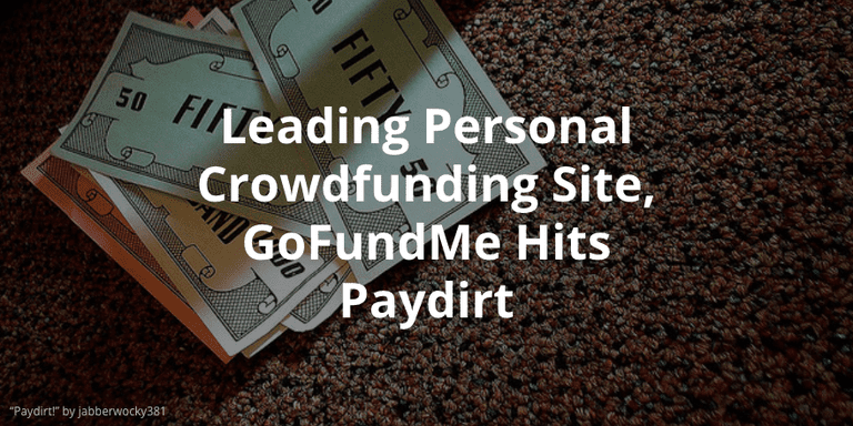 Personal Crowdfunding Site, GoFundMe Gets Bought
