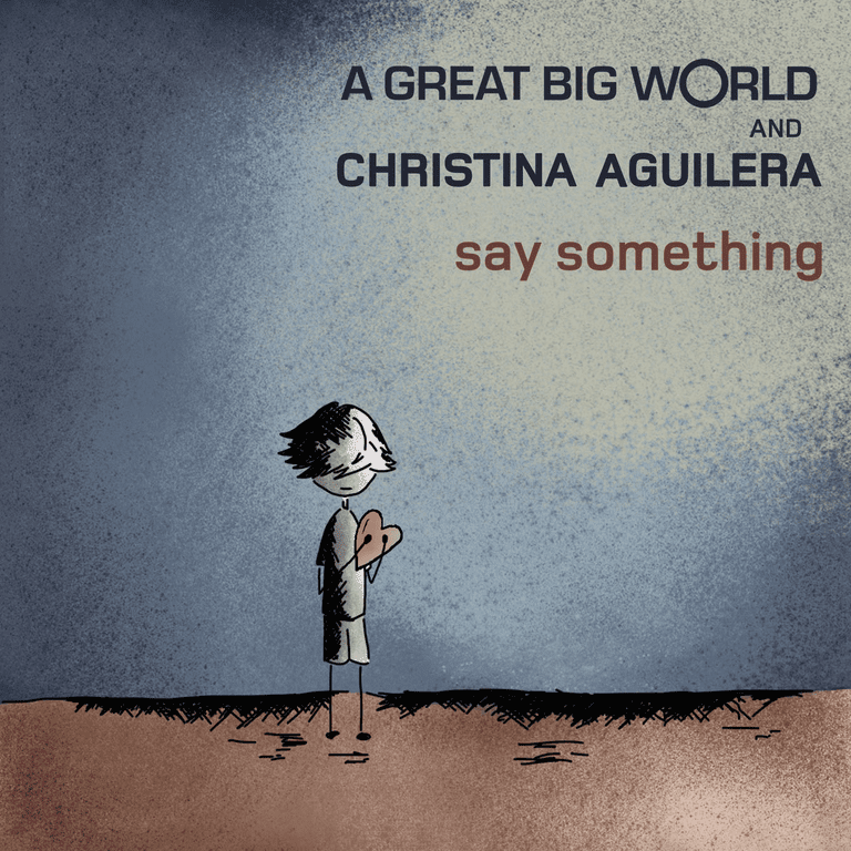 A Great Big World Say Something