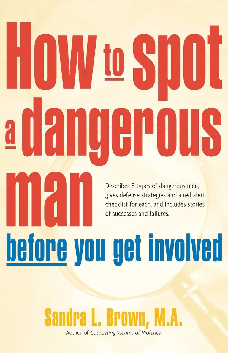 Cover of How to Spot a Dangerous Man