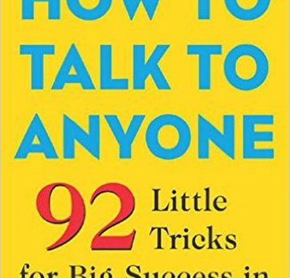 Leil Lowndes' How to Talk to Anyone