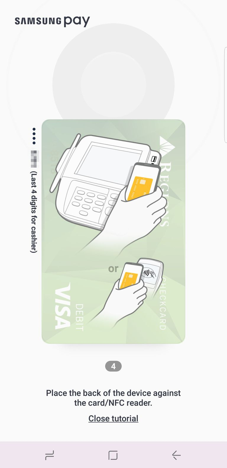 Use your Samsung phone to pay for transactions in the store.