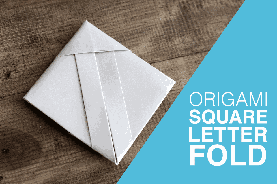 Origami Square Letterfold