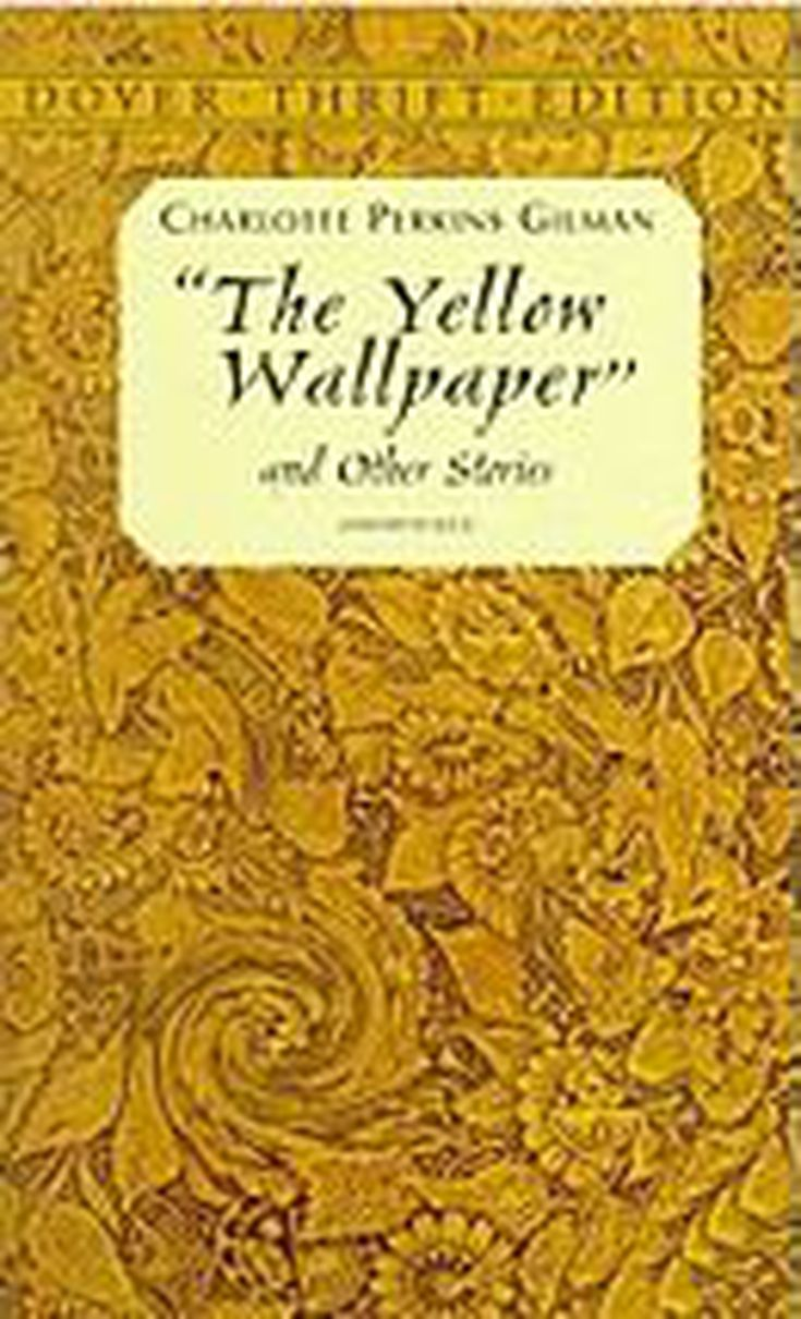 The Yellow Wallpaper By C Perkins Gilman  Analysis The Yellow Wallpaper