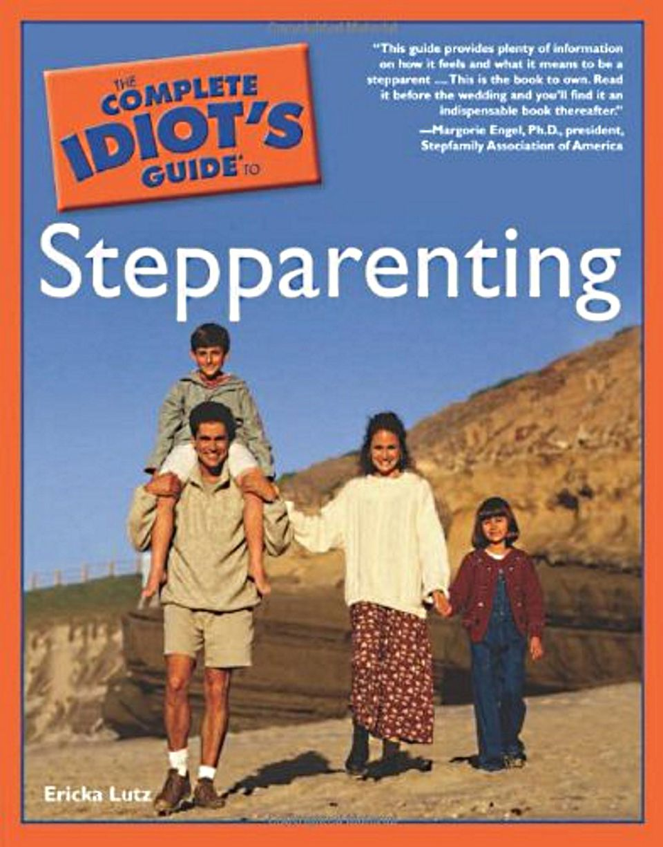 Complete Idiot's Guide to Stepparenting