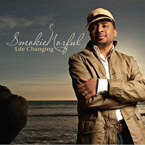 Smokie Norful - Life Changing