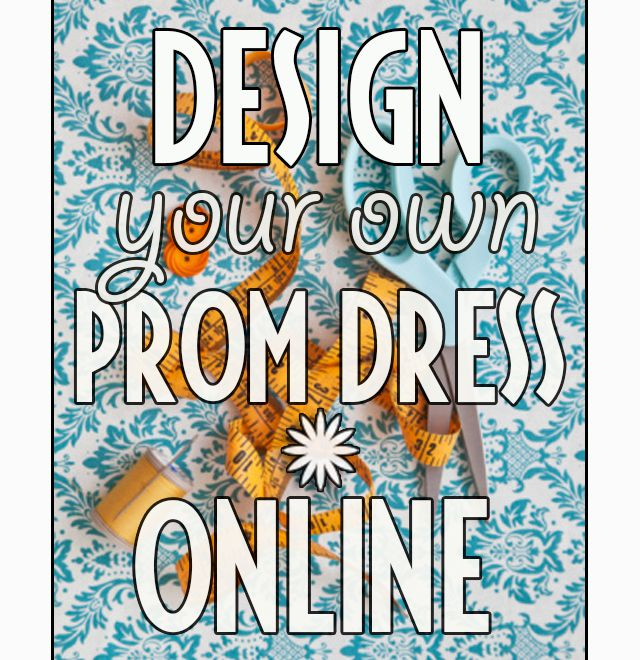 Design Your Own Prom Dress Online