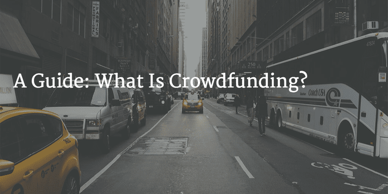 What is crowdfunding: A Guide