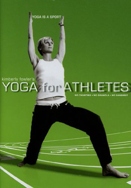Kimberly Fowler's Yoga for Athletes DVD