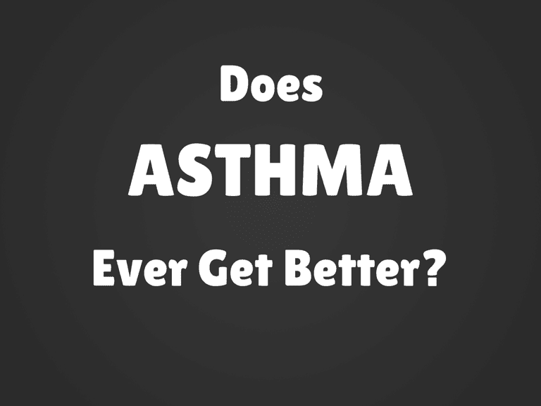 Does Asthma Ever Get Better