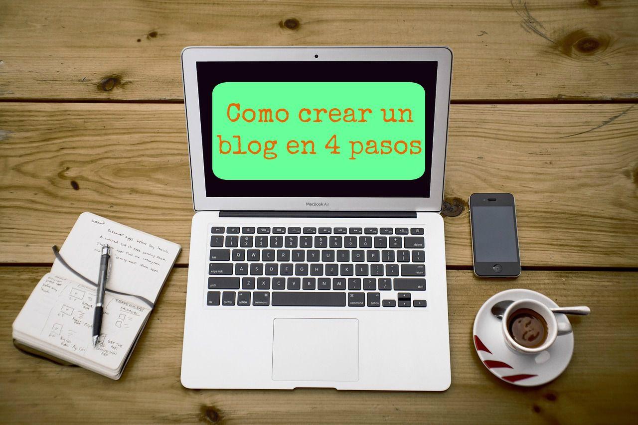Como crear un blog en 4 pasos sencillos