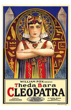 Poster of Theda Bara as Cleopatra. 1917.
