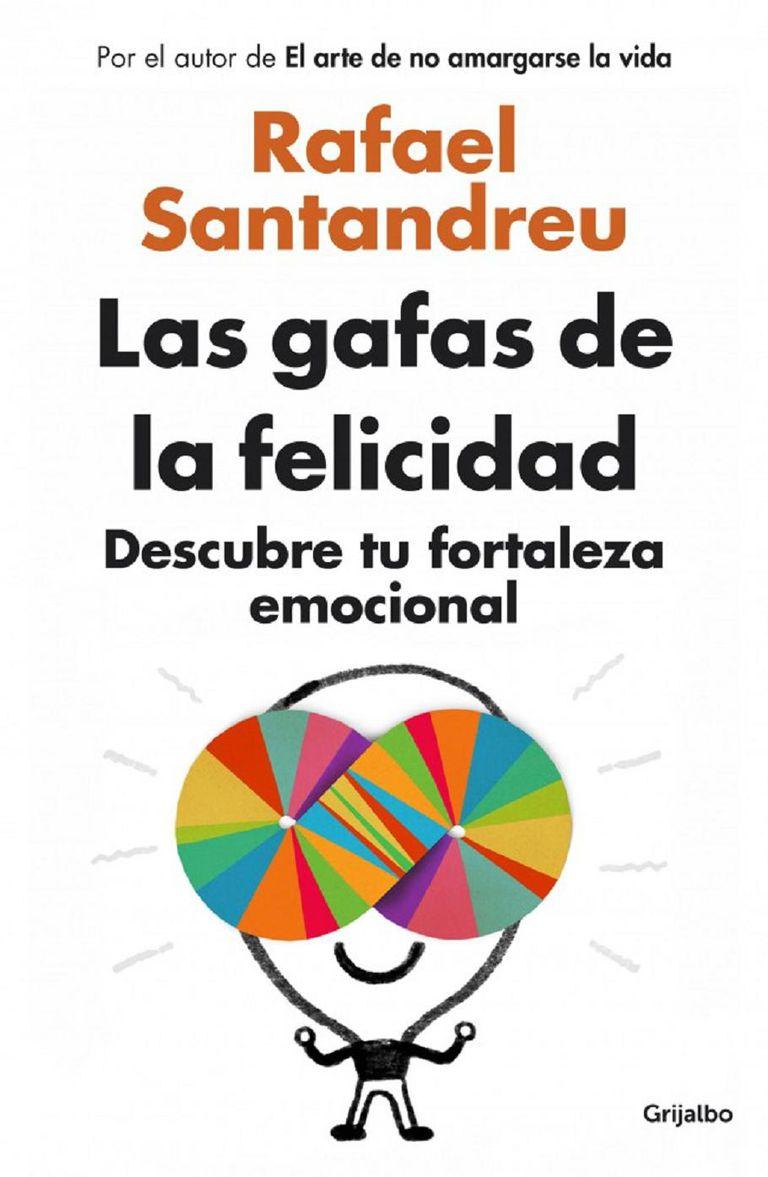 Las gafas de la felicidad de Rafael Santandreu