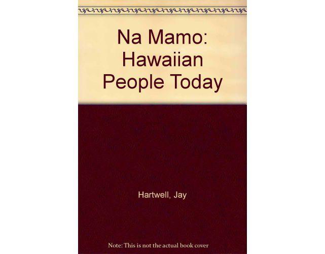 Na Mamo: Hawaiian People Today