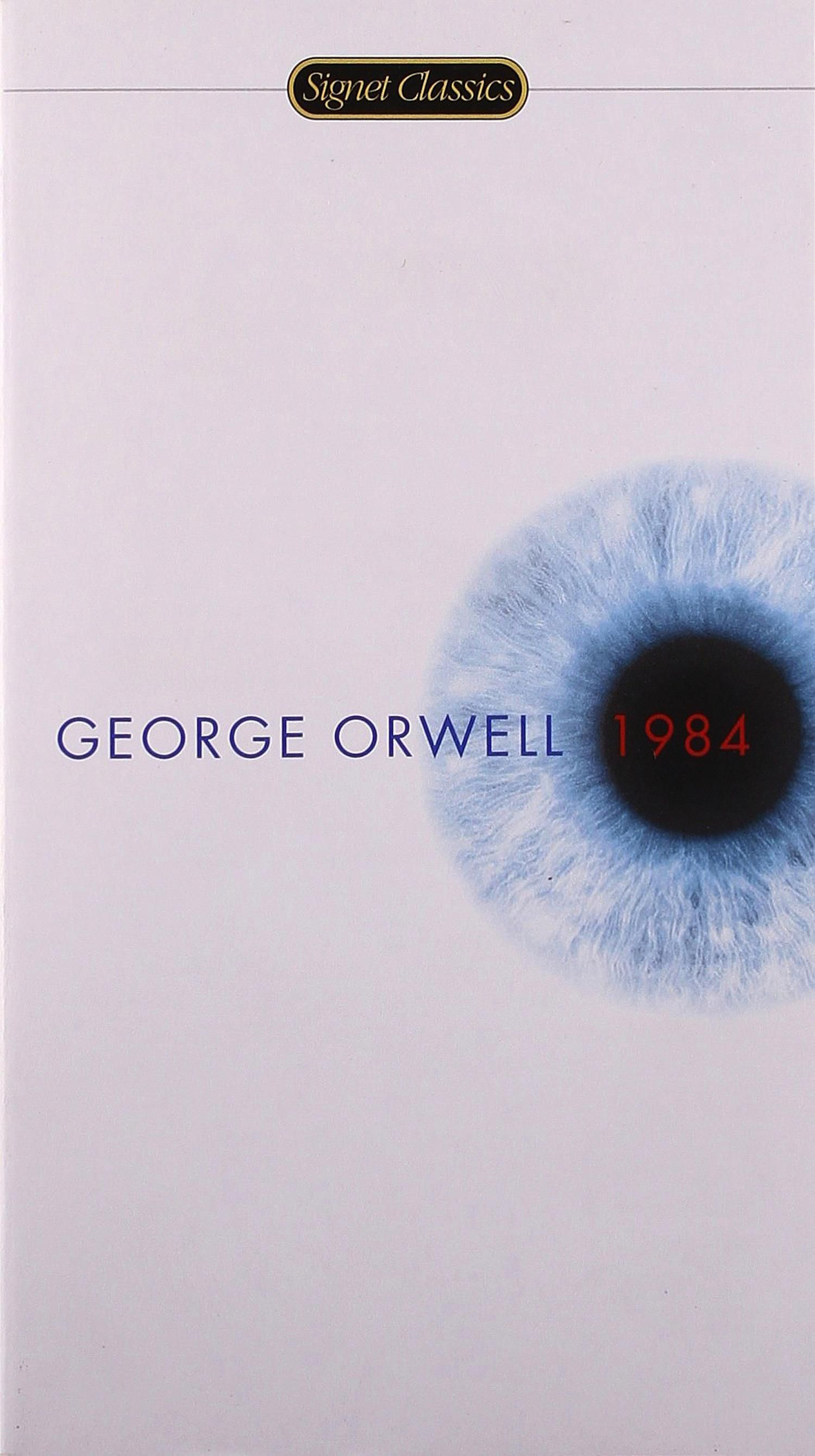 Spineless Classics George Orwell s   Nineteen Eighty Four