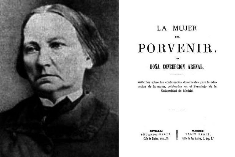 Concepción Arenal y su obra 'La mujer del porvenir'.