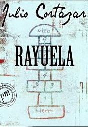 Rayuela novela de Julio Cortazar