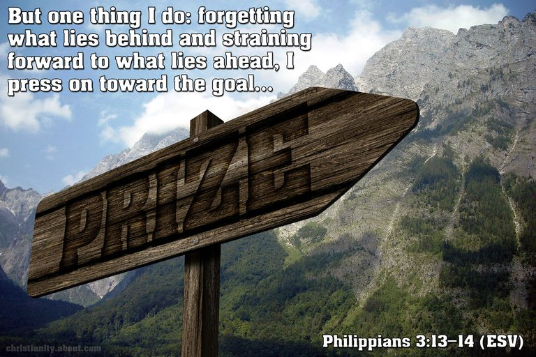 Philippians 3:13-14 - Forget the Past and Press On