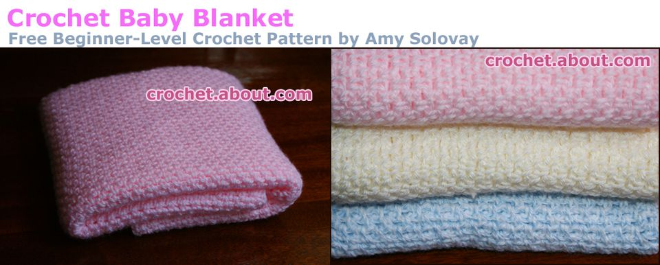 Fast, Easy Crocheted Baby Blanket -- Free Crochet Pattern for Beginners
