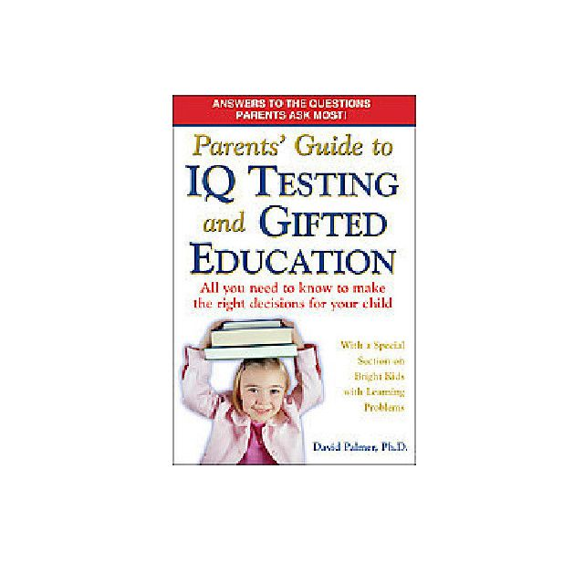 Parents' GUide to IQ Testing