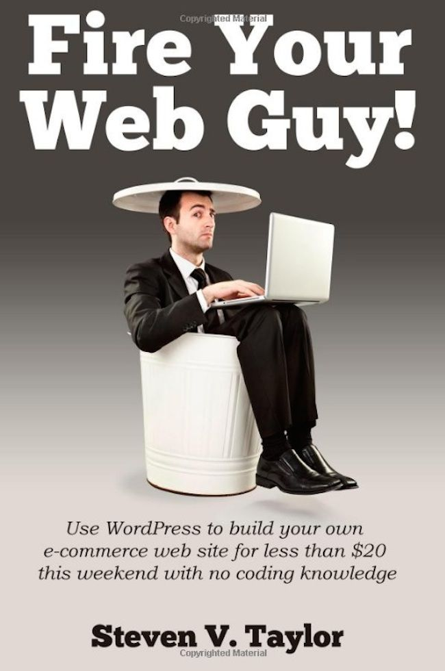 Fire Your Web Guy