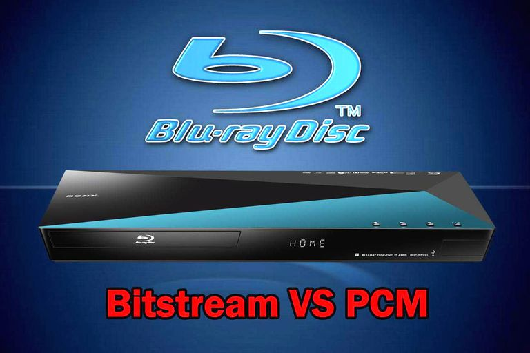 Blu-ray Disc Audio - Bitstream vs PCM