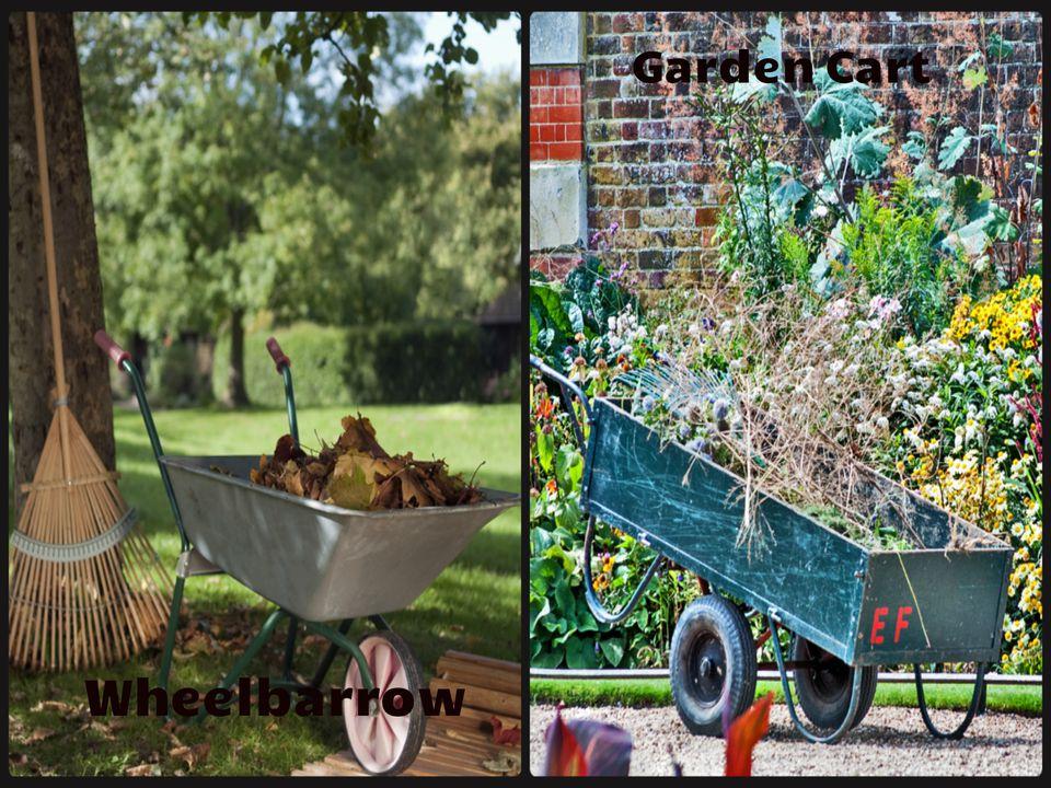 Wheelbarrow versus Garden Cart