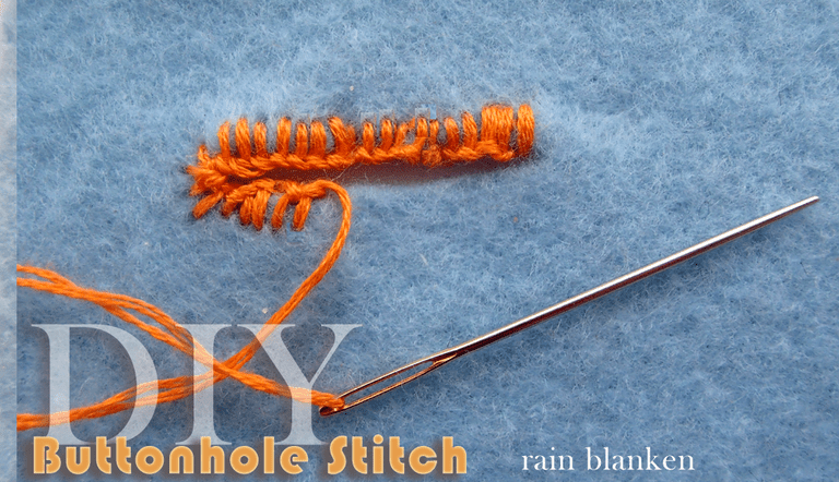 DIY Buttonhole Stitch Tutorial