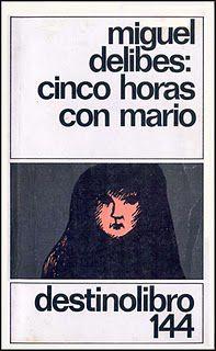 Cinco horas con Mario, Miguel Delibes