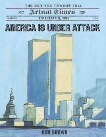 America Is Under Attack: September 11, 2001