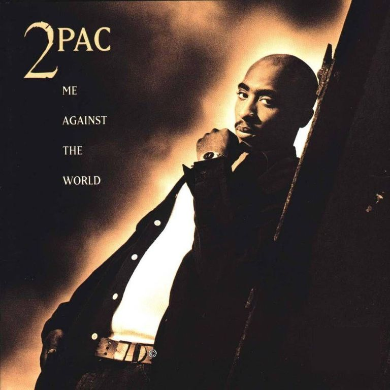 2 Pac Me Against the World