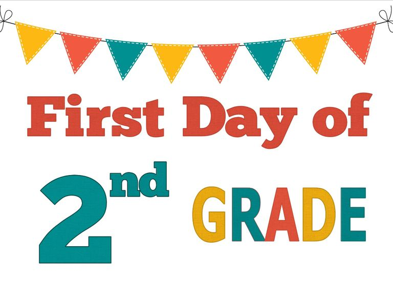 Wild image regarding first day of 2nd grade printable sign