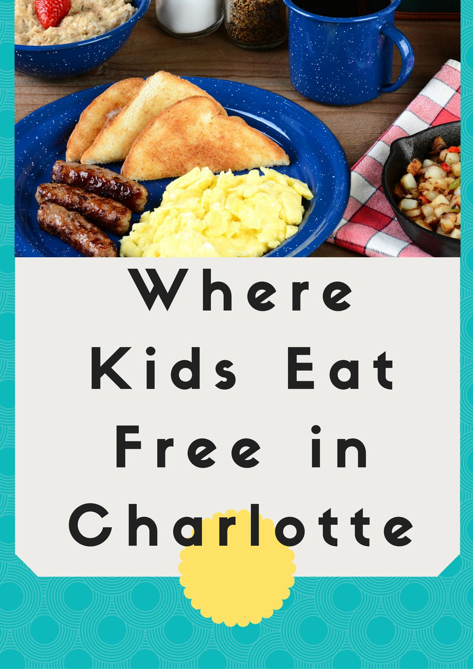 Where Kids Eat Free in Charlotte