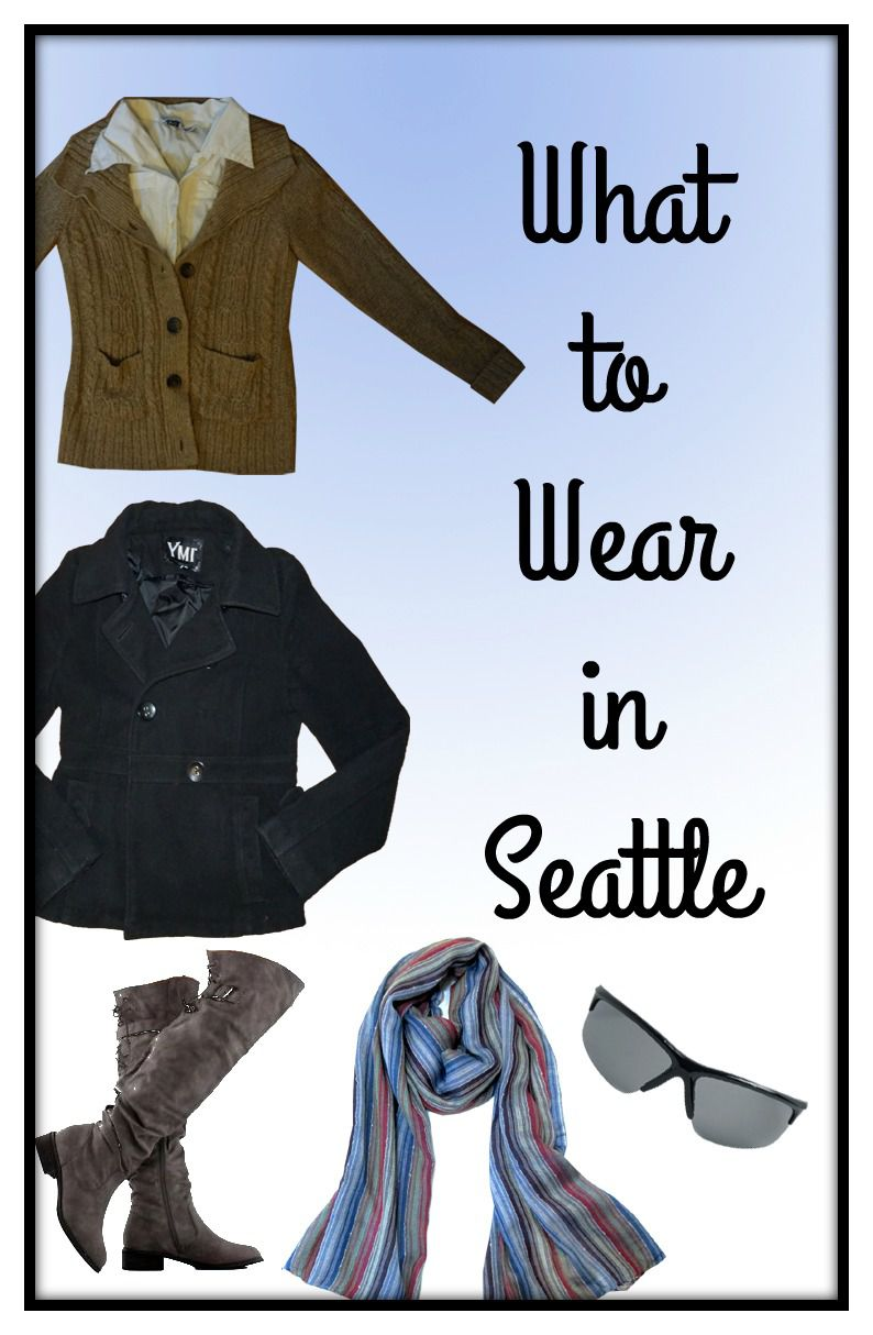What to Wear in Seattle