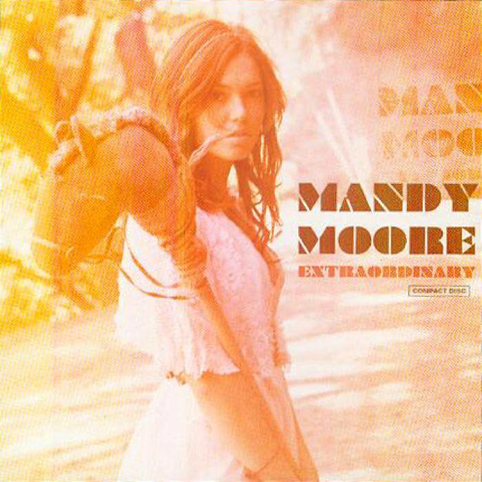 Mandy Moore - Extradordinary
