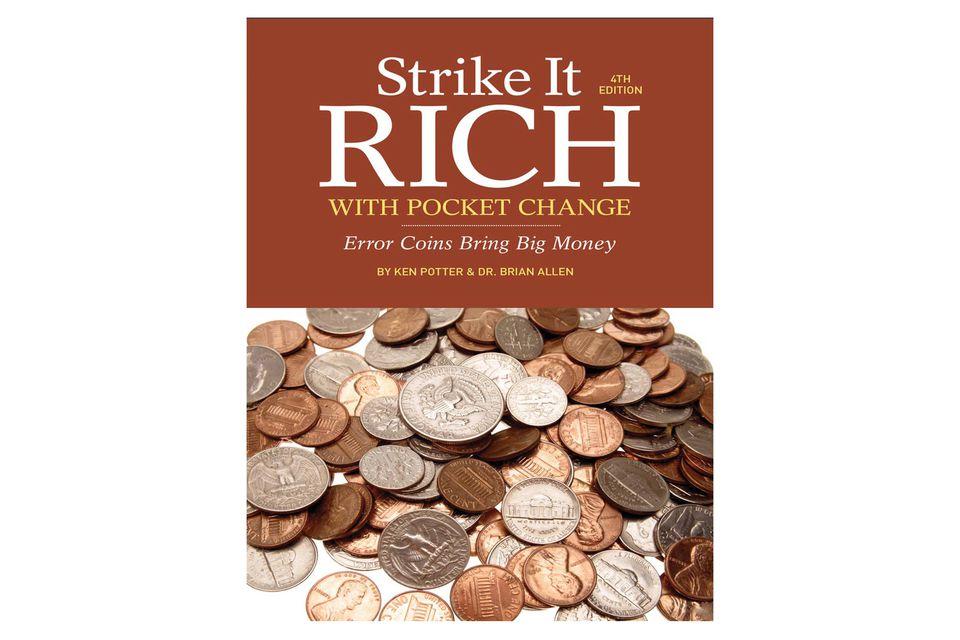 Strike It Rich with Pocket Change by Ken Potter