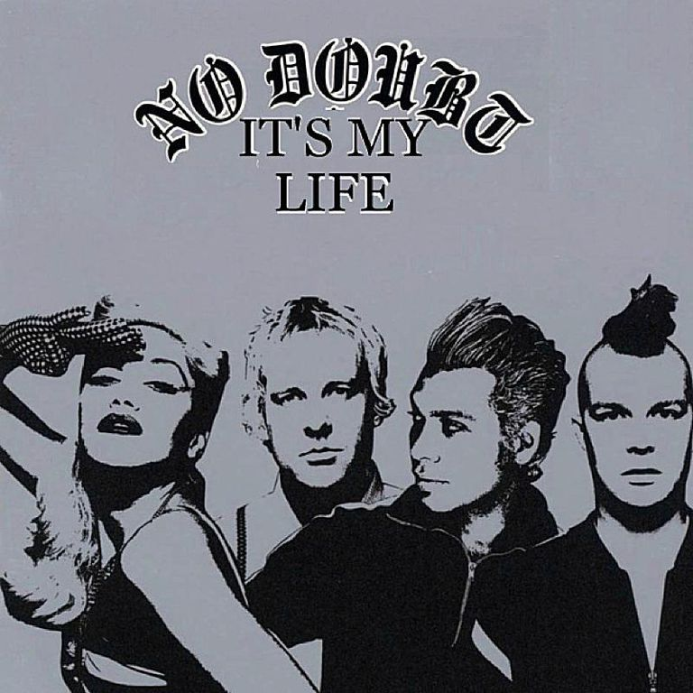 No Doubt - It's My Life