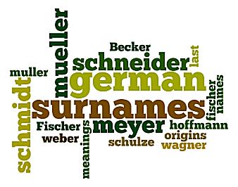 German Surnames - Meanings of Common German Last Names