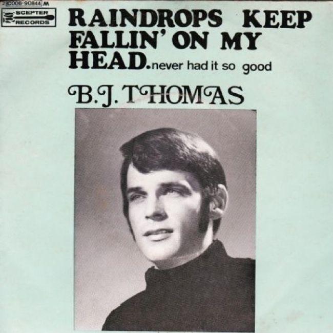 BJ Thomas Raindrops Keep Fallin' On My Head
