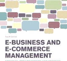 E-Business and E-Commerce Management: Strategy, Implementation and Practice by Dave Chaffey