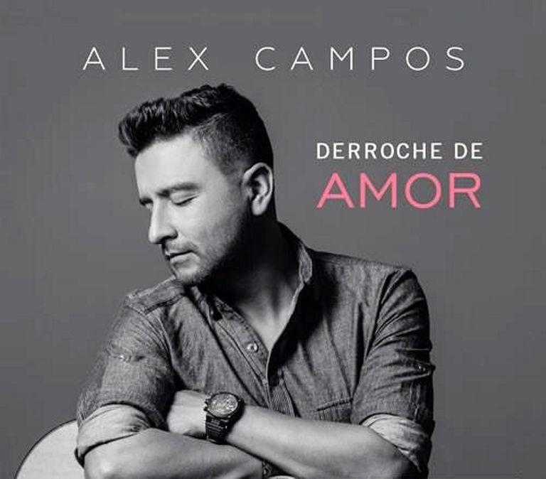 Alex Campos-Derroche de amor