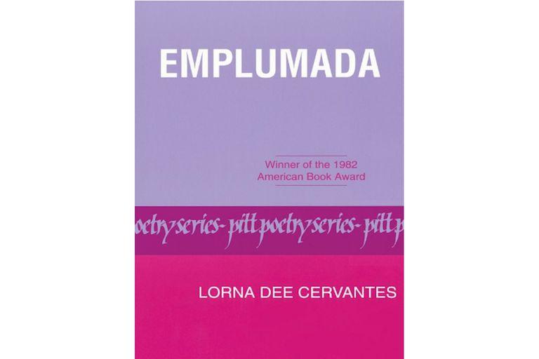 Emplumada by Lorna Dee Cervantes