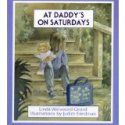 Cover art for the book At Daddy's on Saturdays.