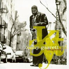 Kenny Garrett Songbook Jazz Album