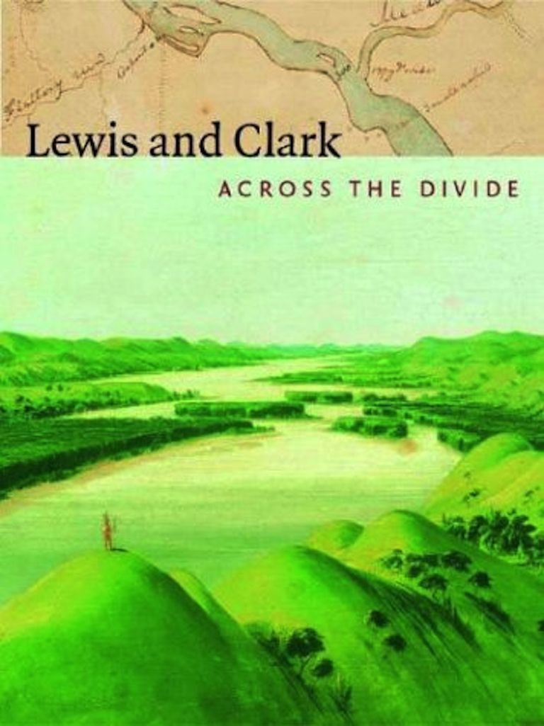 books about the lewis and clark expedition lewis and clark across the divide